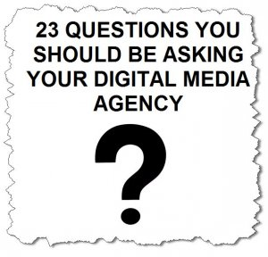 23 questions to ask your digital media agency